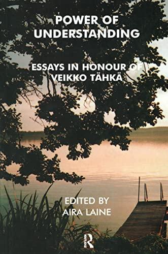 9781855753952: Power of Understanding: Essays in Honour of Veikko Tähkä