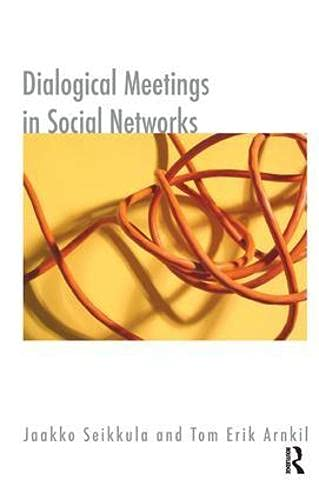 9781855754102: Dialogical Meetings in Social Networks (Systematic Thinking And Practice Series)