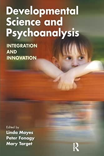 9781855754409: Developmental Science and Psychoanalysis: Integration and Innovation (Developments in Psychoanalysis)