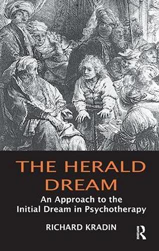 9781855754508: The Herald Dream: An Approach to the Initial Dream in Psychotherapy