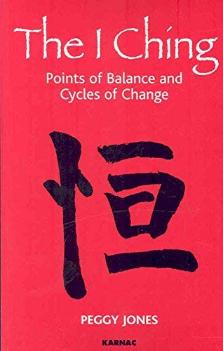 9781855755277: The I Ching: Points of Balance and Cycles of Change