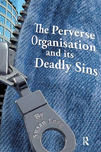 The Perverse Organisation and Its Deadly Sins: Susan Long