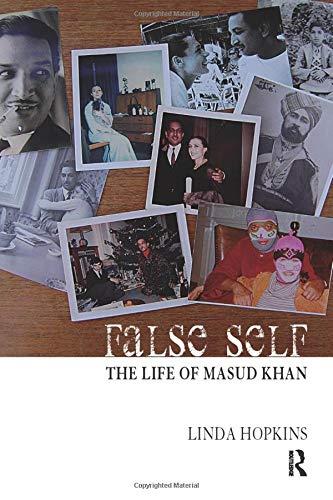 9781855756281: False Self: The Life of Masud Khan