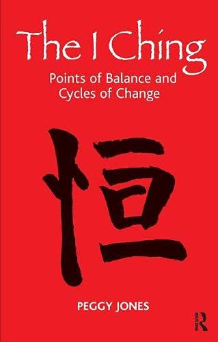 9781855756410: The I Ching: Points of Balance and Cycles of Change