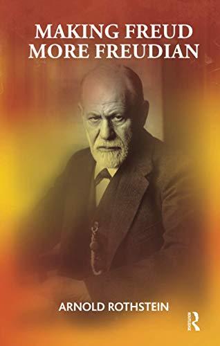 9781855757318: Making Freud More Freudian
