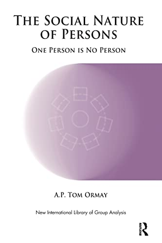 9781855757721: The Social Nature of Persons: One Person is No Person (New International Library of Group Analysis)