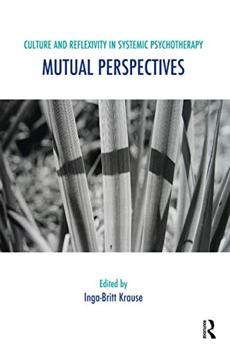 9781855757783: Culture and Reflexivity in Systemic Psychotherapy: Mutual Perspectives (The Systemic Thinking and Practice Series)