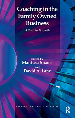 9781855757882: Coaching in the Family Owned Business: A Path to Growth (Professional Coaching Series)