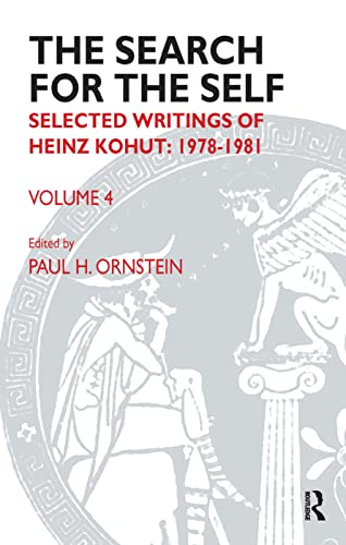 9781855758841: The Search for the Self: Selected Writings of Heinz Kohut 1978-1981