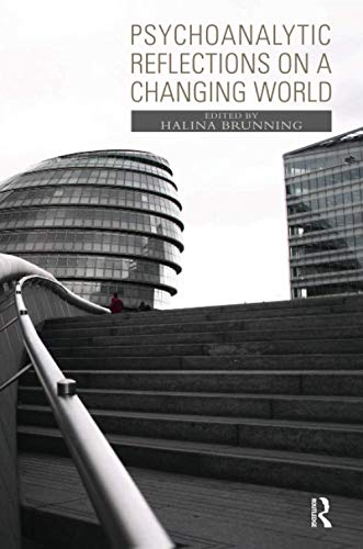9781855758865: Psychoanalytic Reflections on a Changing World