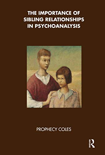 9781855759237: The Importance of Sibling Relationships in Psychoanalysis
