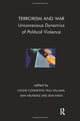 9781855759428: Terrorism and War: Unconscious Dynamics of Political Violence