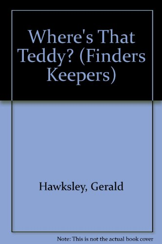9781855761735: Where's That Teddy? (Finders Keepers)