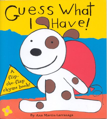 9781855763302: Guess What I Have! (Flip the Flap Rhyme Books)
