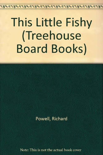 9781855764026: This Little Fishy (Treehouse Board Books)