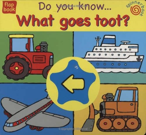 9781855765443: What Goes Toot? (Spin and Point)