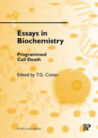 Programmed Cell Death (ESSAYS IN BIOCHEMISTRY): Cotter, T.