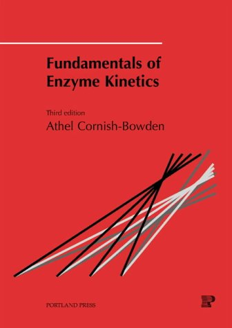9781855781580: Fundamentals of Enzyme Kinetics