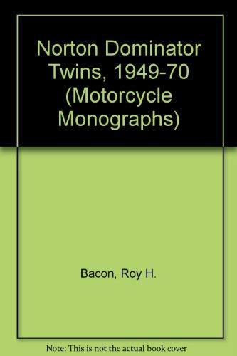 9781855790001: Norton Dominator Twins, 1949-70 (Motorcycle Monographs)