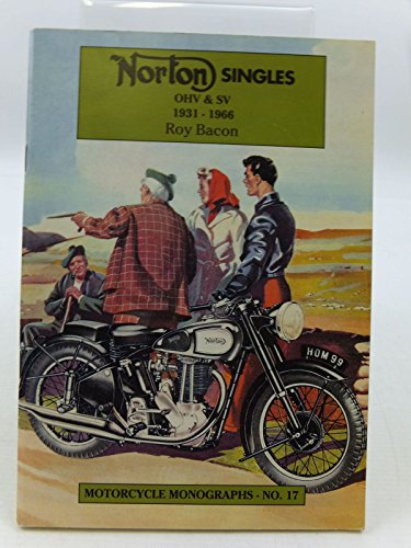 9781855790131: Norton Singles OHV & SV, 1931-66 (Motorcycle Monographs)
