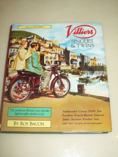Villiers Singles and Twins: Postwar British Two-Stroke Lightweight Motorcycle (1855790203) by Bacon, Roy H.