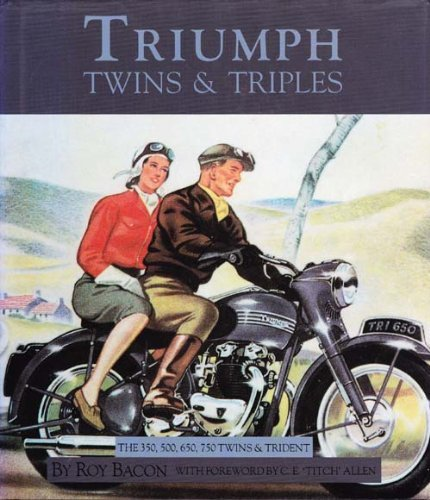 9781855790261: Triumph Twins and Triples: The 350, 500, 650, 750 Twins and Trident