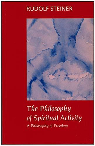 9781855840010: A Philosophy of Spiritual Activity