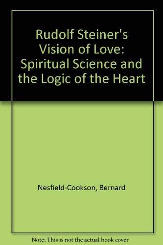 9781855840065: RUDOLF STEINER'S VISION OF LOVE