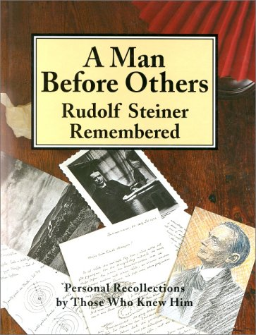 9781855840072: A Man before Others: Rudolf Steiner Remembered