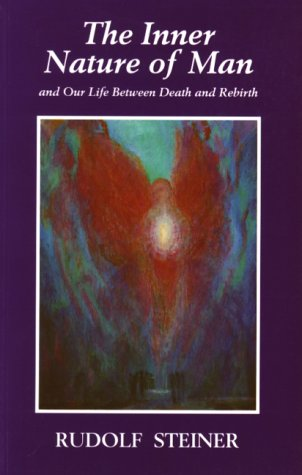 9781855840119: The Inner Nature of Man: And Our Life Between Death & Rebirth
