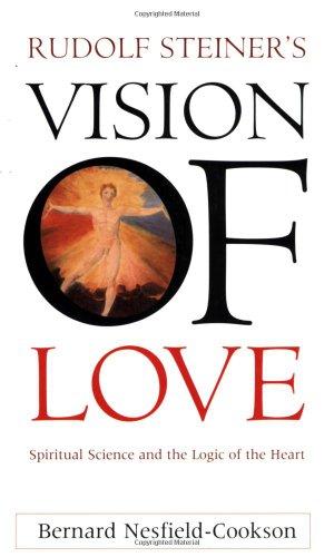 9781855840485: Rudolf Steiner's Vision of Love