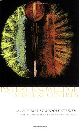 9781855840614: Mystery Knowledge and Mystery Centres: Fourteen Lectures Given in Dornach Between 23 November and 23 December 1923
