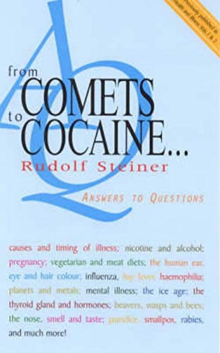From Comets to Cocaine (P): Answers to Questions: Steiner, Rudolf