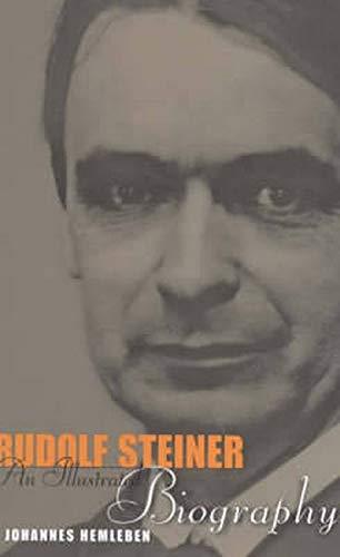 9781855840935: Rudolf Steiner: An Illustrated Biography