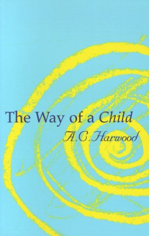 9781855840959: The Way of a Child
