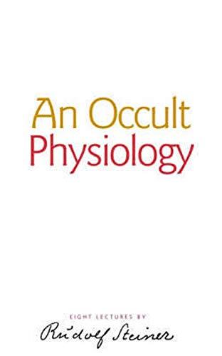 9781855841413: An Occult Physiology