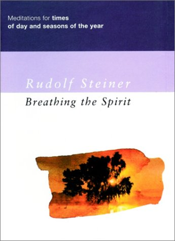 9781855841420: Breathing the Spirit: Meditations for Times of Day and Seasons of the Year