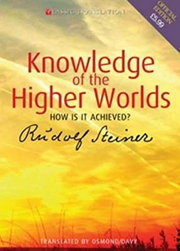 9781855841437: Knowledge of the Higher Worlds: How Is It Achieved? (CW 10)