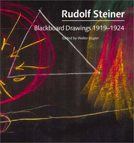 9781855841529: Rudolf Steiner: Blackboard Drawings 1919-1924