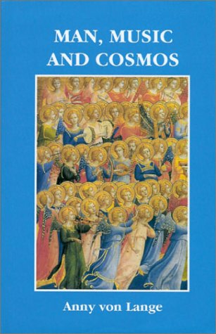 9781855841604: Man, Music and Cosmos: v. 1: Goethean Study of Music