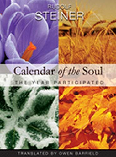 Calendar of the Soul: The Year Participated: Steiner, Rudolf