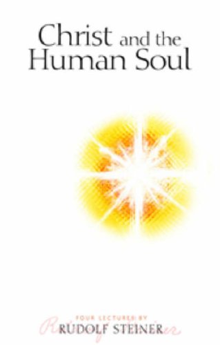 9781855842038: Christ and the Human Soul: Four Lectures Held in Norrkoping from 12 to 16 July 1914