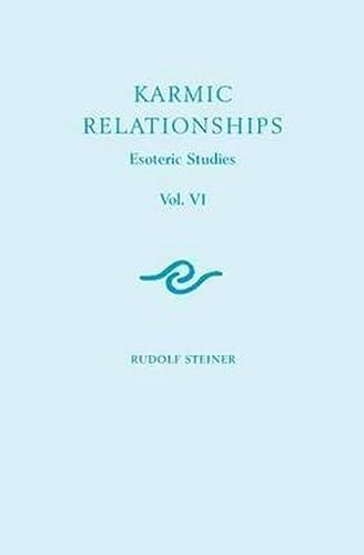 9781855842175: Karmic Relationships 6: Esoteric Studies (CW 235, 236, 240)