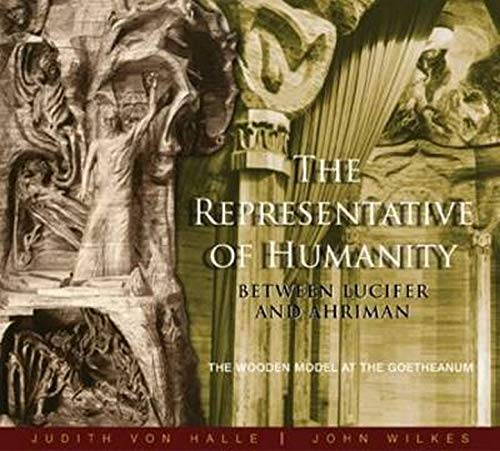 The Representative of Humanity: Between Lucifer and: Wilkes, John, Von