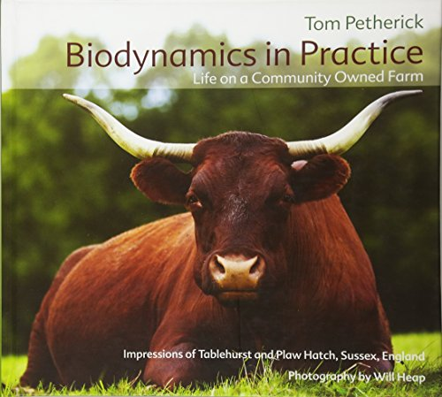 Biodynamics in Practice: Life on a Community Owned Farm