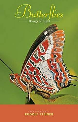 Butterflies: Beings of Light: Steiner, Rudolf
