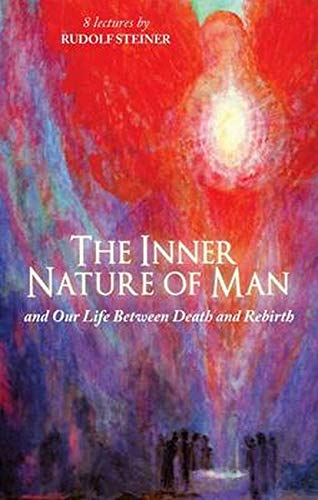 9781855843783: The Inner Nature of Man: And Our Life Between Death and Rebirth