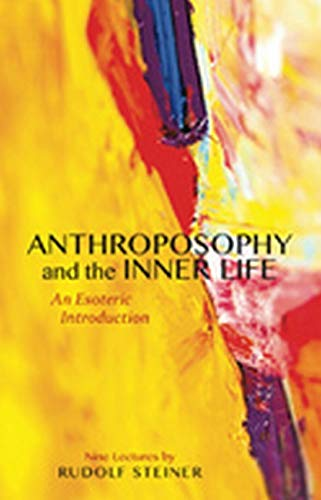 9781855844179: Anthroposophy and the Inner Life: An Esoteric Introduction