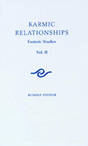 Karmic Relationships: Volume 2: Esoteric Studies: Rudolf Steiner