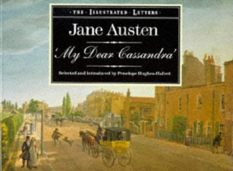 9781855850040: My Dear Cassandra: Selections from the Letters of Jane Austen